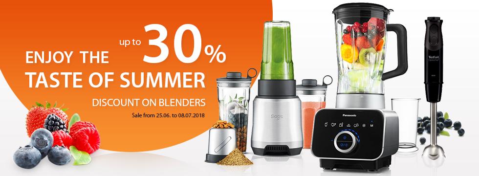 Enjoy the taste of summer - discount on blenders -30%!