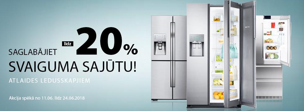 Atlaides ledusskapjiem līdz -20%!