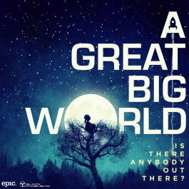 Купить Музыкальный диск  A Great Big World: Is There Anybody Out There?  Elkor