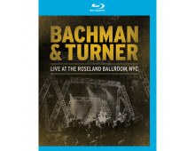 Music disc BACHMAN TURNER LIVE AT THE ROSELAND BACHMAN TURNER LIVE AT THE ROSELAND