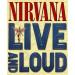 Mūzikas disks NIRVANA - Live & Loud